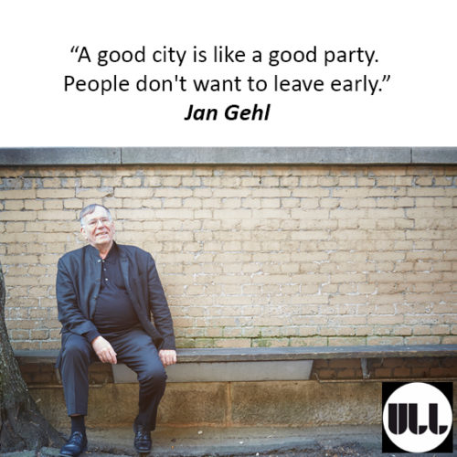 A good city is like a good party. People don't want to leave early_Jan Gehl